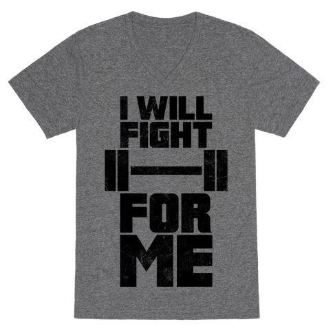 I Will Fight For Me (Vintage) V-Neck Tee Shirt