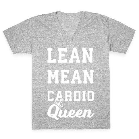 Lean Mean Cardio Queen V-Neck Tee Shirt