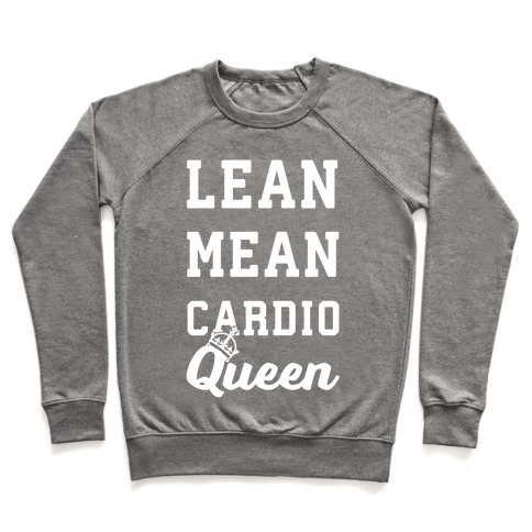 Lean Mean Cardio Queen Pullover
