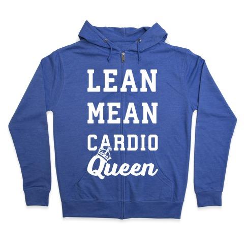 Lean Mean Cardio Queen Zip Hoodie