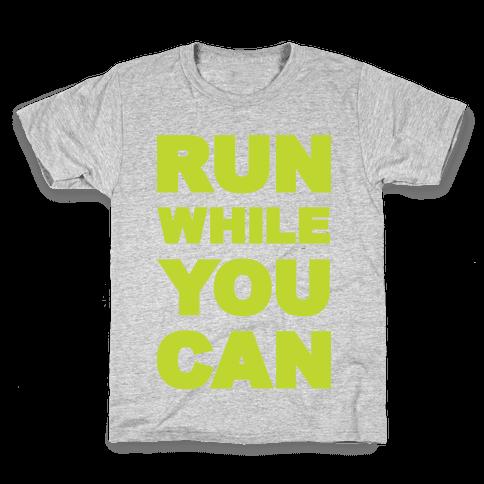 Run While You Can Kids T-Shirt