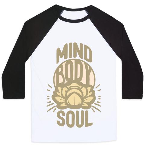 Mind Body Soul Baseball Tee