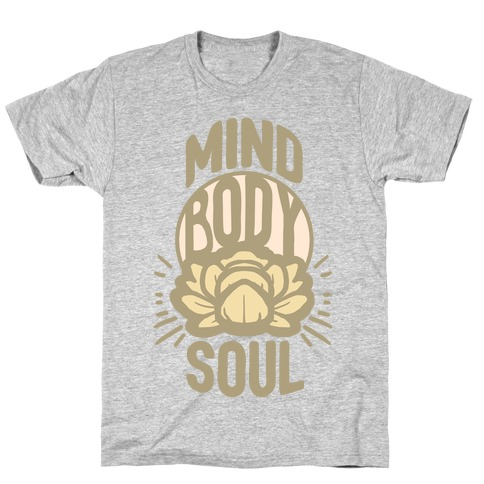 Mind Body Soul T-Shirt