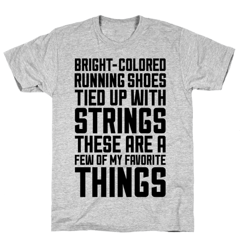 These Are A Few Of My Favorite Things Mens T-Shirt