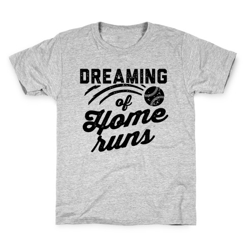 Dreaming Of Home Runs Kids T-Shirt