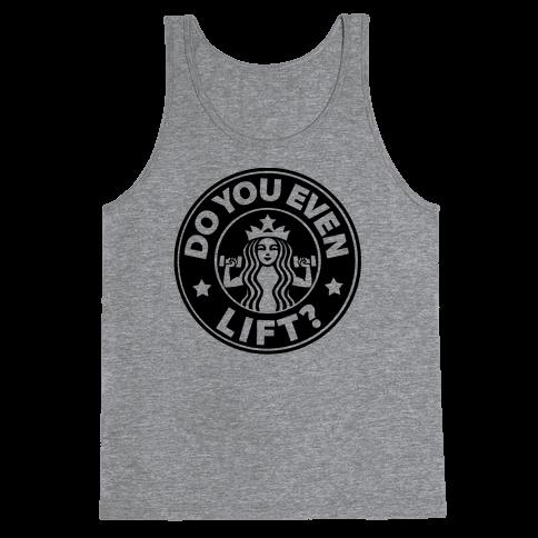Do You Even Lift Coffee Parody Tank Top