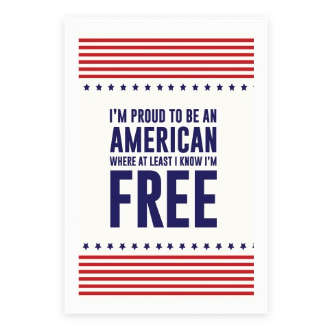 I'm Proud To Be An American Poster