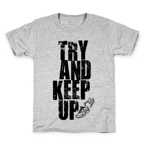 Try And Keep Up (Tank) Kids T-Shirt