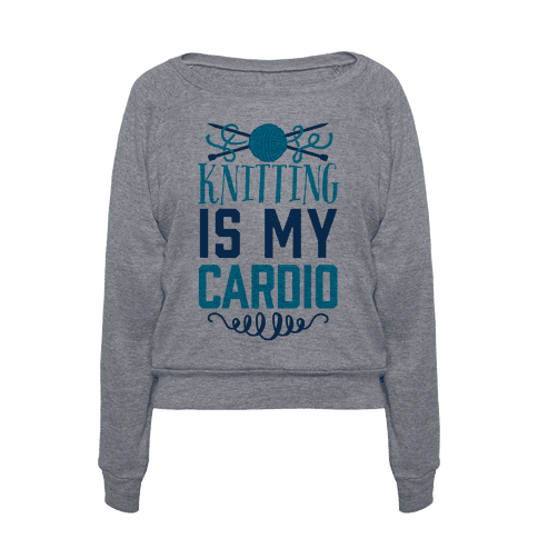 Knitting Is My Cardio