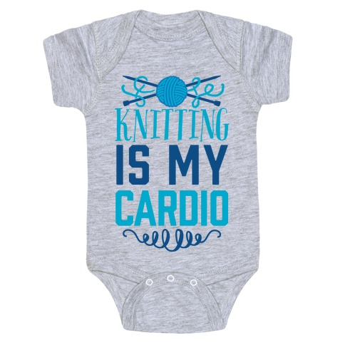 Knitting Is My Cardio Baby Onesy