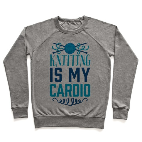 Knitting Is My Cardio Pullover