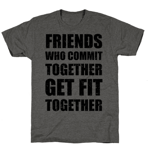 Friends Who Commit Together Get Fit Together