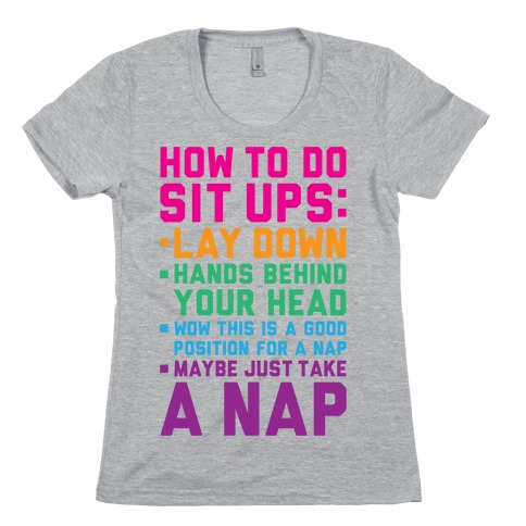 How To Do Sit Ups Womens T-Shirt