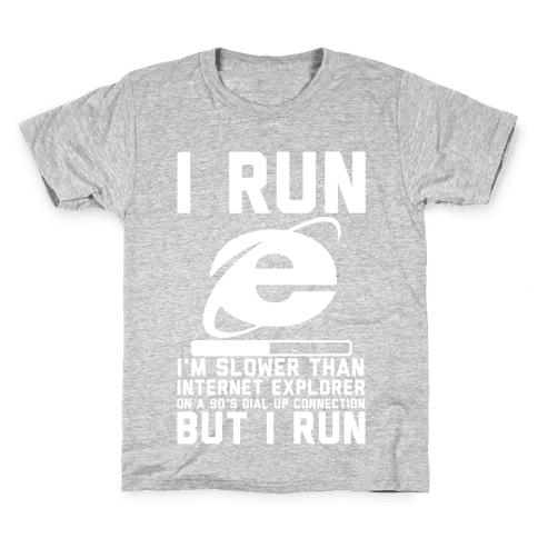 Slower than Internet Explorer Kids T-Shirt