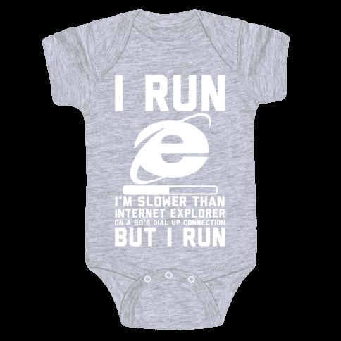Slower than Internet Explorer Baby Onesy