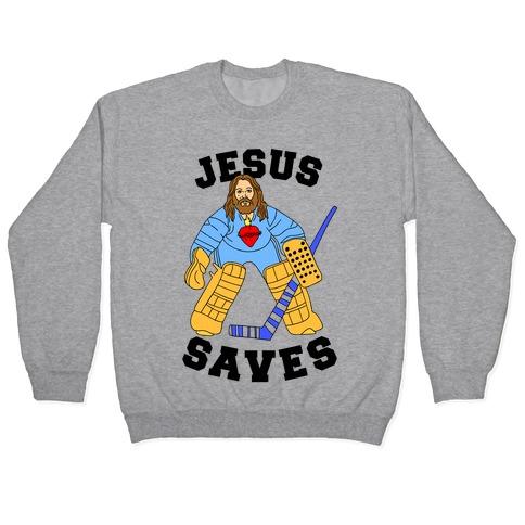 Jesus Saves (Hockey Edition) Pullover