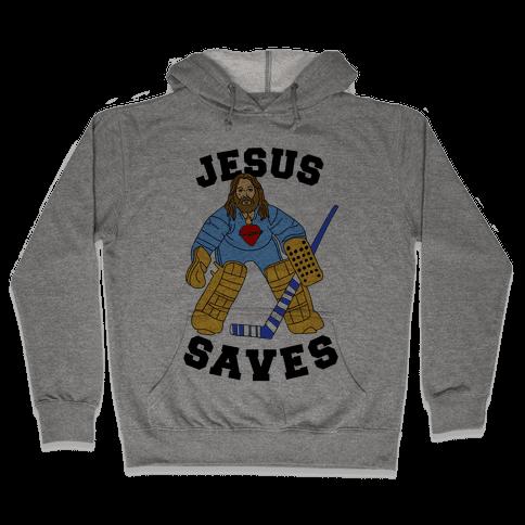 Jesus Saves (Hockey Edition) Hooded Sweatshirt