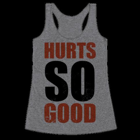 Hurts So Good