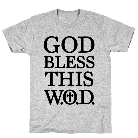 God Bless This Wod Mens T-Shirt