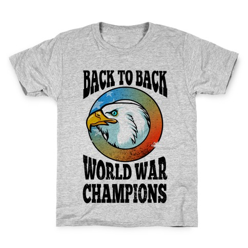 9e96ed4b9 Back to Back World War Champions T-Shirt | Merica Made