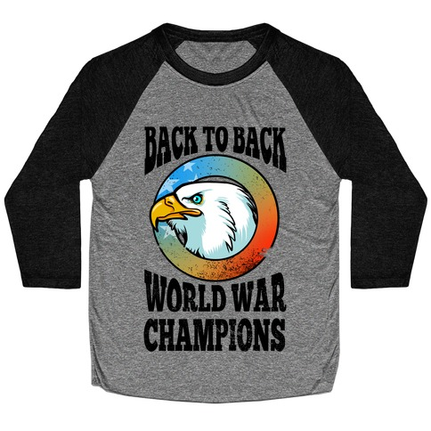 Back to Back World War Champions Baseball Tee