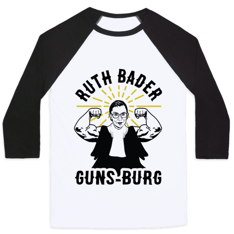 Ruth Bader Guns-Burg Baseball Tee