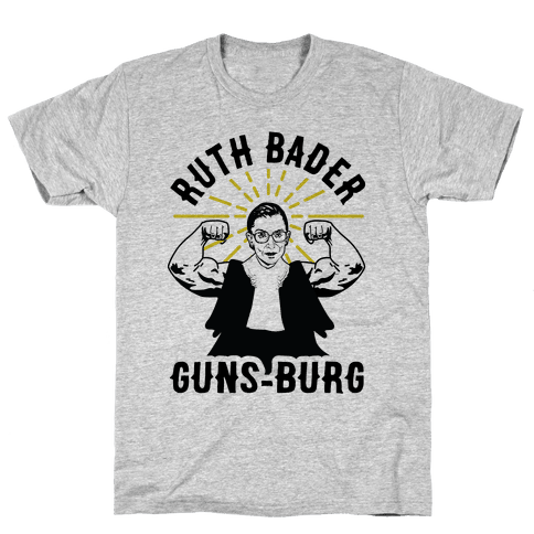 Ruth Bader Guns-Burg Mens/Unisex T-Shirt