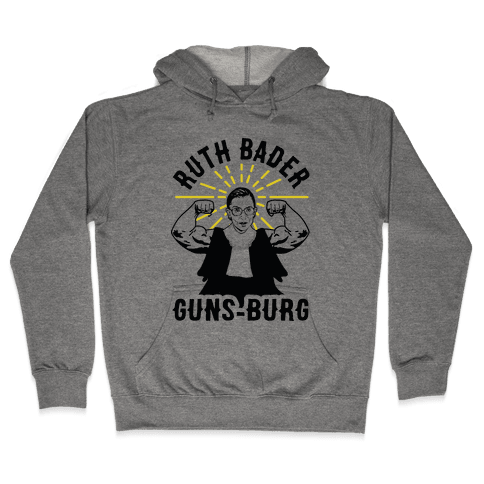 Ruth Bader Guns-Burg Hooded Sweatshirt