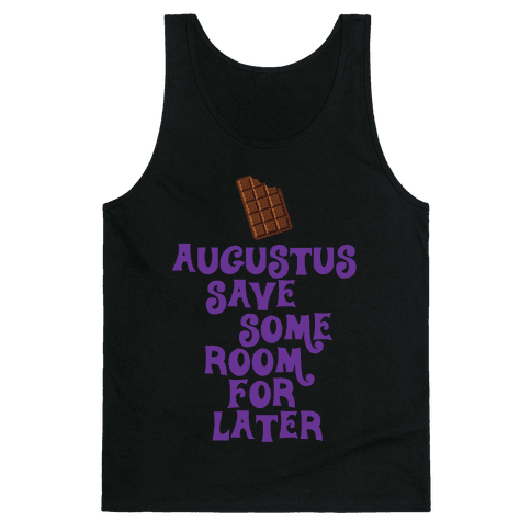 Human augustus save some room for later clothing tank for Save room net