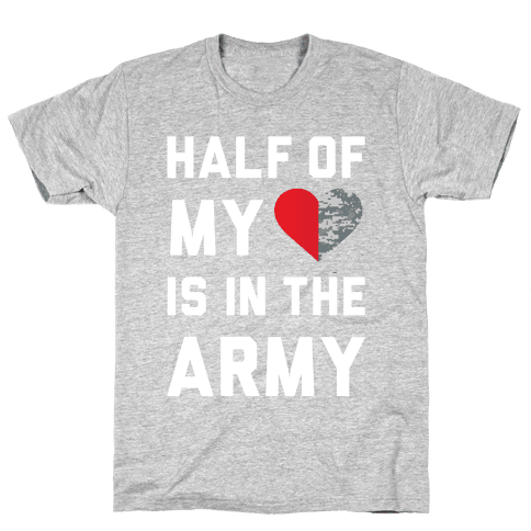 Half My Heart Is In The Army (Army Tank) Mens T-Shirt