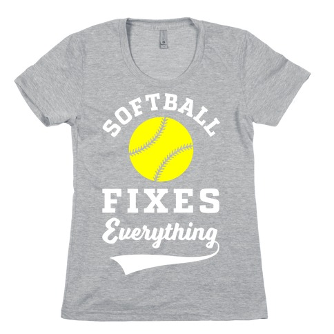 Softball Fixes Everything Womens T-Shirt
