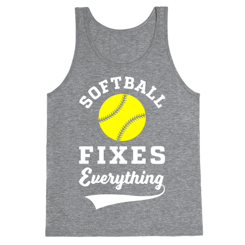 Softball Fixes Everything Tank Top