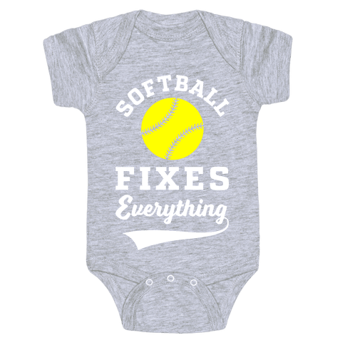 Softball Fixes Everything Baby Onesy