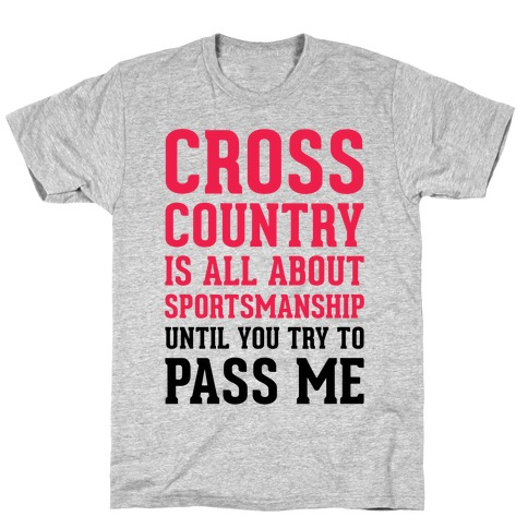 Cross Country Is All About Sportsmanship Mens T-Shirt