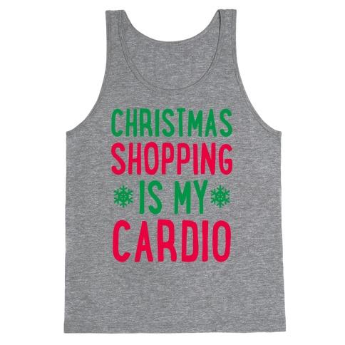 Christmas Shopping Is My Cardio Tank Top