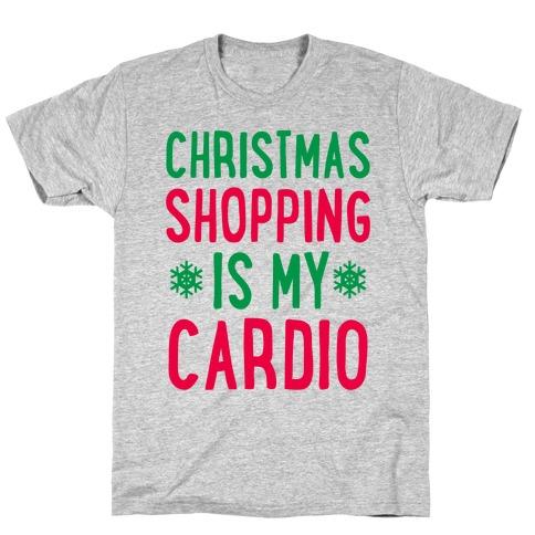 Christmas Shopping Is My Cardio Mens/Unisex T-Shirt