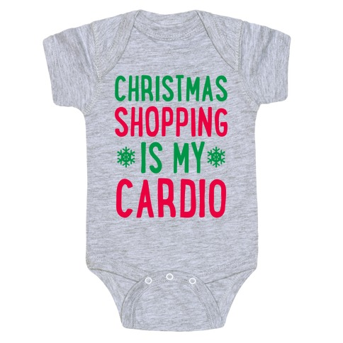 Christmas Shopping Is My Cardio Baby Onesy