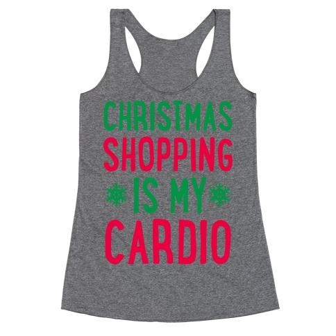 Christmas Shopping Is My Cardio Racerback Tank Top