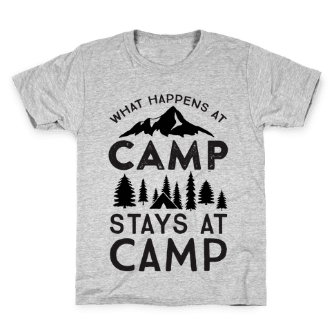 What Happens At Camp Stays At Camp Kids T-Shirt