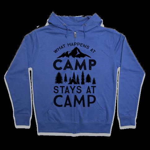 What Happens At Camp Stays At Camp Zip Hoodie