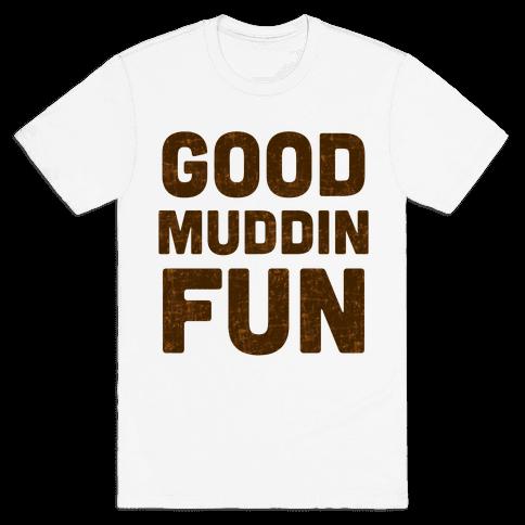 Good Muddin Fun
