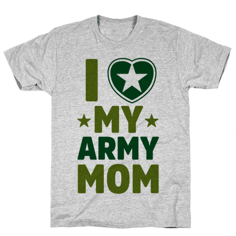 I Love My Army Mom