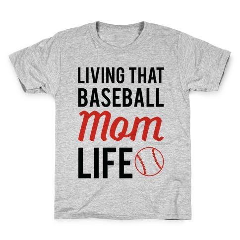 Living That Baseball Mom Life Kids T-Shirt