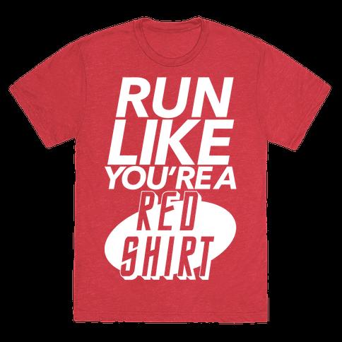 Run Like You're a Red Shirt