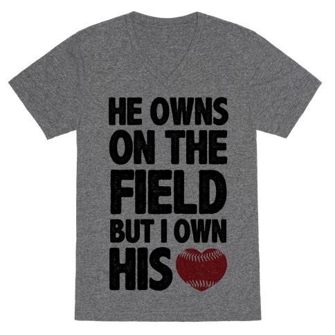 He Owns the Field (Baseball) V-Neck Tee Shirt