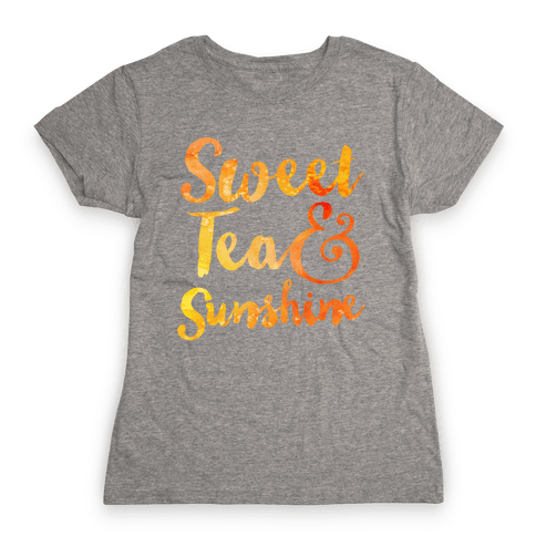 Sweet Tea & Sunshine Womens T-Shirt