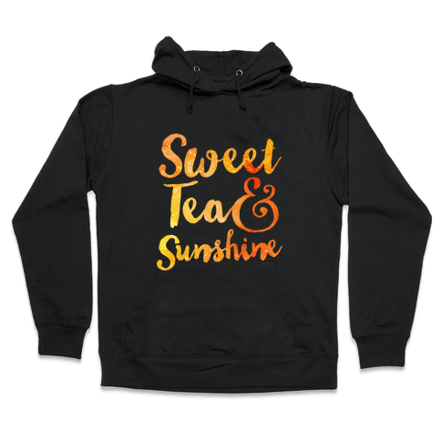 Sweet Tea & Sunshine Hooded Sweatshirt