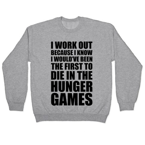Hunger Games Workout Pullover