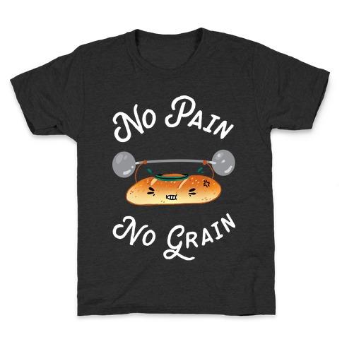 No Pain No Grain Kids T-Shirt