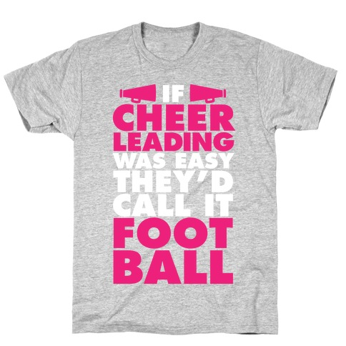 If Cheerleading Was Easy T-Shirt